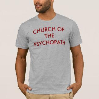 CHURCH OF THE PSYCHOPATH T-Shirt
