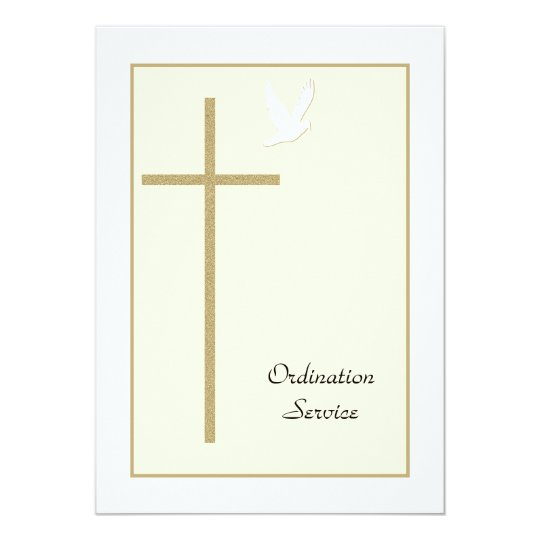 Church Ordination Invitation Cross Dove Zazzlecom