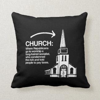 CHURCH - WHERE REPUBLICANS GO TO WORSHIP A LONG-HA PILLOWS