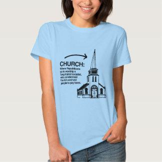CHURCH - WHERE REPUBLICANS GO TO WORSHIP TEE SHIRT