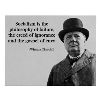 Churchill Anti-Socialism Quote Poster
