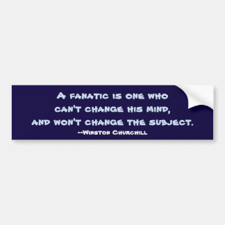 Churchill Fanatic Bumper Sticker