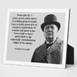 Churchill Never Give In Plaque