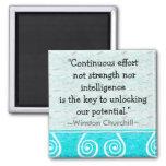Churchill Quotation - Motivational Magnet