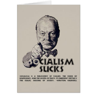 Churchill Quote:  Socialism Sucks! Card