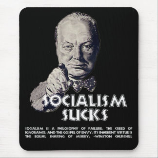 Churchill Quote:  Socialism Sucks! Mouse Pad