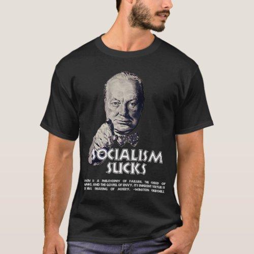 Churchill Quote  Socialism Sucks T_Shirt