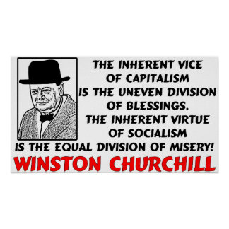 Churchill: Socialism Is Misery! Posters