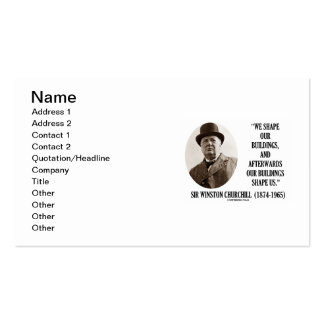 Churchill We Shape Our Buildings Buildings Shape Double-Sided Standard Business Cards (Pack Of 100)