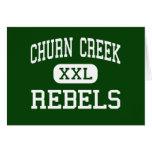 Churn Creek - Rebels - High - Redding California Greeting Card