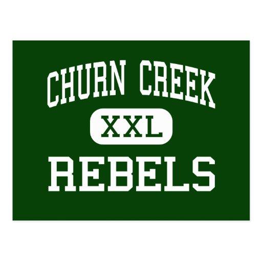 Churn Creek - Rebels - High - Redding California Postcard