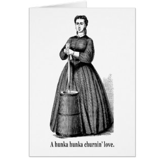 Churnin' Love (black text for light shirts) Card