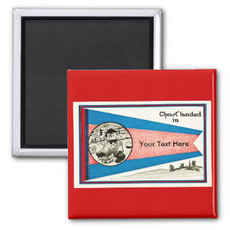 Chust Landed in... Customizable Text 2 Inch Square Magnet