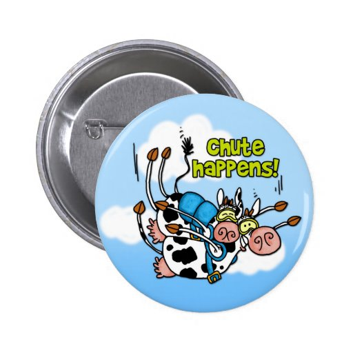 chute happens button