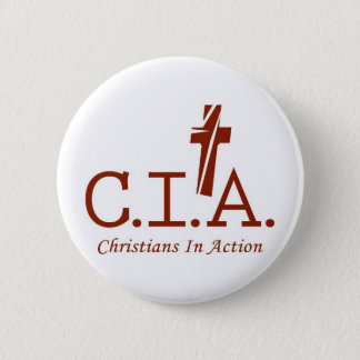 CIA Agents to the Lord Christians In Action Pinback Button