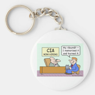 CIA applicant burned his resume. Keychain