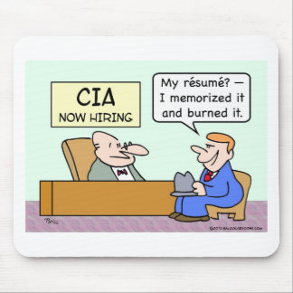 CIA applicant burned his resume. Mouse Pad