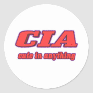 CIA - Cute in Anything Classic Round Sticker