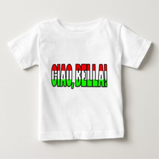 ciao, bella! baby T-Shirt