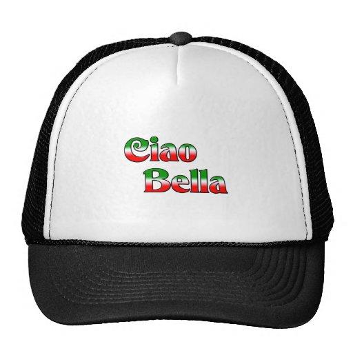 Ciao Bella (hola hermoso) Gorra
