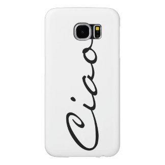 Ciao hello Italian funny hipster trendy modern Samsung Galaxy S6 Cases