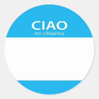 Ciao Mi Chiamo Italian hello name tag Round Stickers