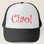 Ciao Trucker Hat
