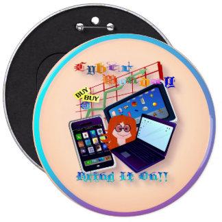 ¡Cibernético Lunes-Tráigalo encendido! Botones Pin
