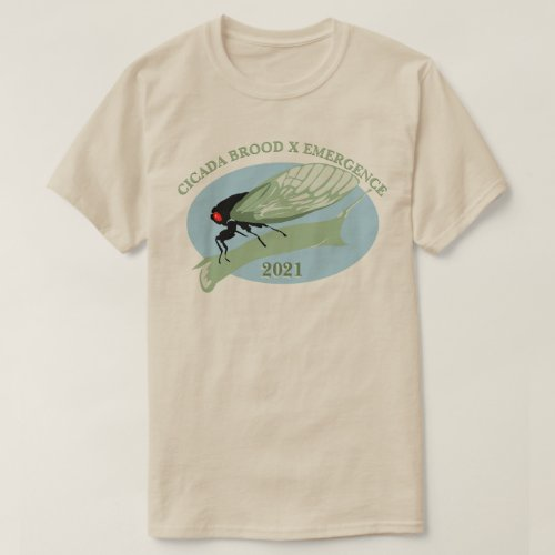 Cicada Brood X Emergence 2021 T_Shirt