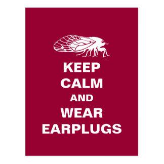 Cicada Humor - Keep Calm and Wear Earplugs Postcard