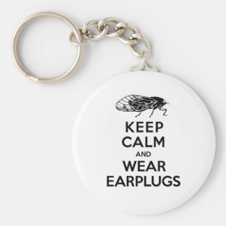 CICADAS are Here! Keep Calm and Wear Earplugs Keychain