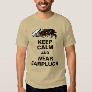 Cicadas Magicicadas Keep Calm and Wear Earplugs Tees