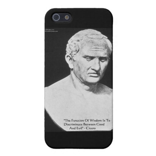 "Cicero ""Good & Evil"" Wisdom Quote Cards & Gifts iPhone 5 Cover"
