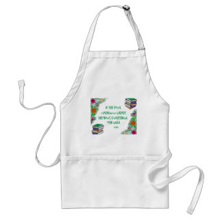 Cicero - If you have a garden and library.. Adult Apron