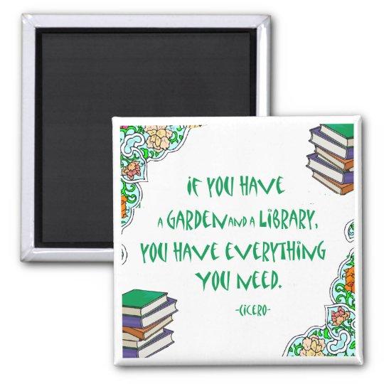 Cicero - If you have a garden and library.. Magnet