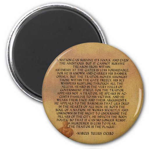 CICERO QUOTE - NATION CANNOT SURVIVE TREASON 2 INCH ROUND MAGNET