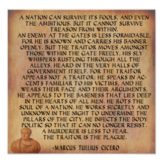 CICERO QUOTE - NATION CANNOT SURVIVE TREASON POSTER