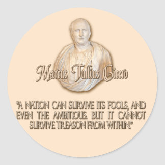 Cicero Quote on Treason Classic Round Sticker