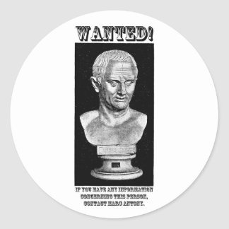 Cicero Wanted (English) Classic Round Sticker