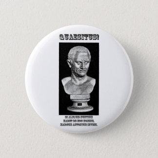 Cicero Wanted (Latin) Pinback Button