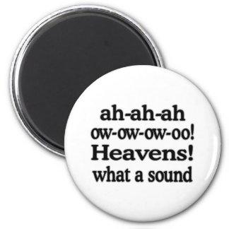 ¡Cielos!  Un qué sonido Imán Redondo 5 Cm
