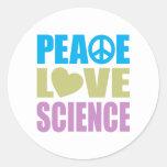 Ciencia del amor de la paz etiqueta redonda