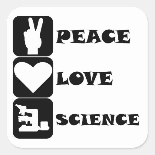 Ciencia del amor de la paz calcomanía cuadradas personalizada