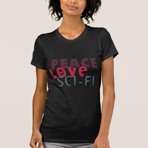 Ciencia ficción del amor de la paz camiseta