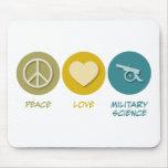 Ciencia militar del amor de la paz alfombrillas de raton