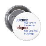 ciencia y religión pin redondo de 2 pulgadas