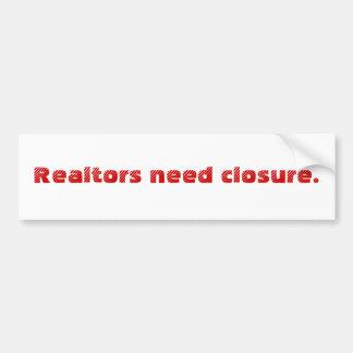 Cierre de la necesidad de los agentes inmobiliario pegatina para auto