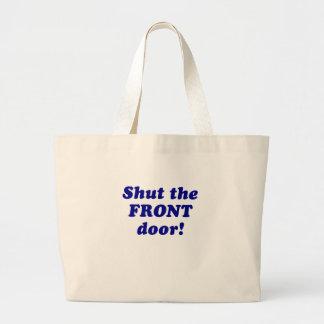 Cierre la puerta principal bolsa tela grande