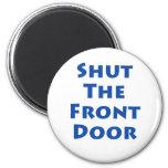 Cierre la puerta principal iman