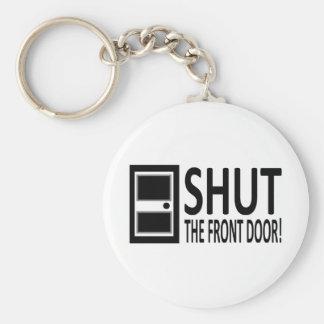 ¡CIERRE la puerta principal! Llavero Redondo Tipo Pin